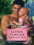 Nighthawk's Child (Montana Mavericks Book 18)