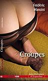 Croupes (Les érotiques d'Esparbec t. 66) (French Edition)