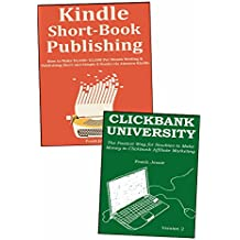 2 INFO BUSINESS BEGINNER'S GUIDE: How to Start Your Info Based Business by Selling Clickbank Products & Publishing Short Book Publishing