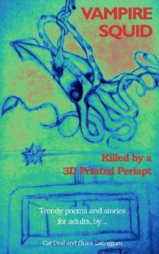 Vampire Squid: Killed by a 3D Printed Periapt pdf