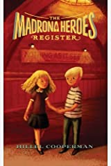 The Madrona Heroes Register: Nothing as it Seems Paperback
