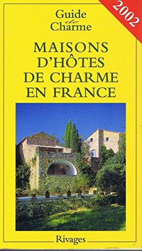 Maisons d'hôtes de charme en France ()