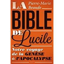 BIBLE DE LUCILE (LA)