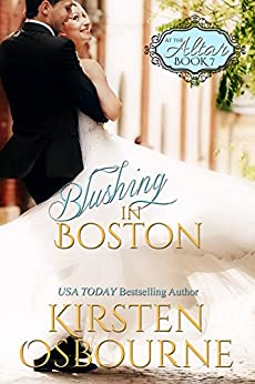 Blushing in Boston (At the Altar Book 7) by [Osbourne, Kirsten]