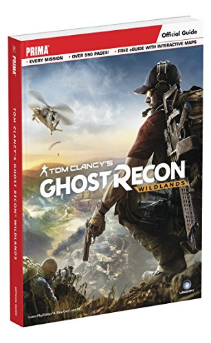 Tom Clancy's Ghost Recon Wildlands: Prima Official Guide by PRIMA