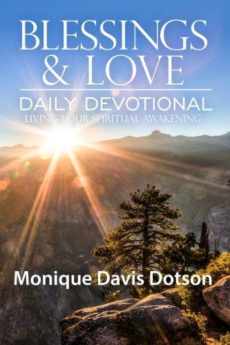 Blessings & Love Daily Devotional: Living Your Spiritual Awakening