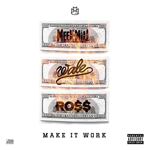 Make It Work (feat. Wale & Ric...