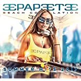 Papeete Beach, Vol 27 Summer 2017 [2 CD]