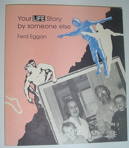 Your life story by someone else