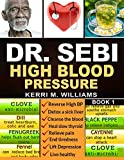 DR SEBI: The Step by Step Guide to Cleanse the
