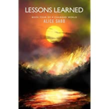 Lessons Learned (A Changed World Book 4) (English Edition)