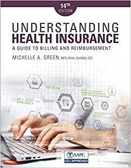 Understanding Health Insurance: A Guide to Billing and Reimbursement (MindTap Course List)