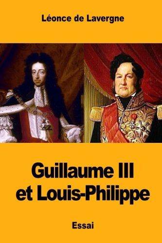 Guillaume III et Louis-Philippe (French Edition)