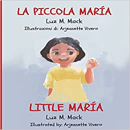 La Piccola María/ Little María: Italian/ English Edition