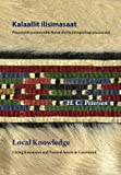 Local Knowledge : Living Resources and Natural Assets in Greenland, Petersen, H. C., 0982170327