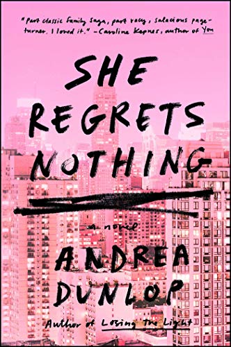 She Regrets Nothing: A Novel (Fred Jewelry)