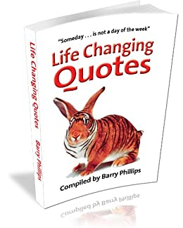 Life Changing Quotes  Kindle edition by Barry Phillips