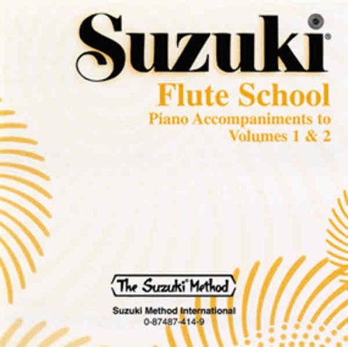 Gospel Flute - Suzuki Flute School Piano Accompaniments to Volumes 1 & 2