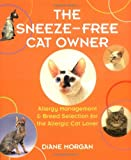 The Sneeze-Free Cat Owner: Allergy Management & Breed Selection for the Allergic Cat Lover