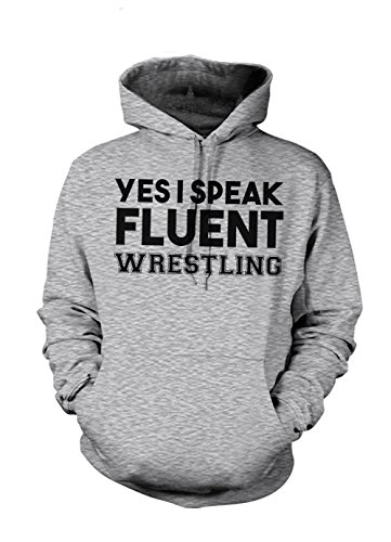 Yes I Speak Fluent Wrestling Sweatshirt Grey XX-Large by Shirts Of Legends