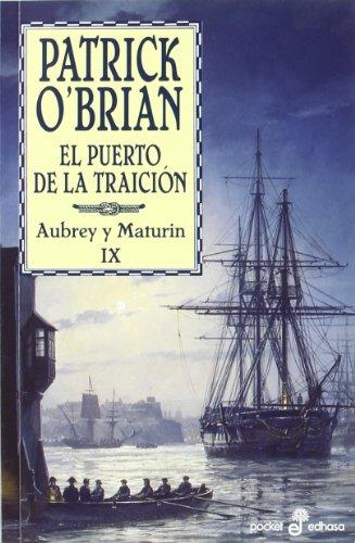 Descargar Libro El Puerto De La Traición - Bolsillo: Una Aventura De La Armada Inglesa Patrick O'brian