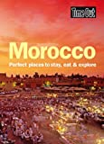 Time Out Morocco: Perfect Places to Stay, Eat and Explore (Time Out Guides)