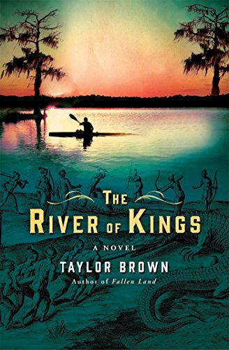 The River of Kings: A Novel