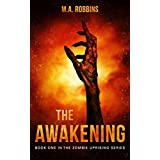 The Awakening: Book One in the Zombie Uprising Series