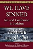 img - for We Have Sinned: Sin and Confession in Judaism_Ashamnu and Al Chet (Prayers of Awe) book / textbook / text book