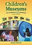 Children's Museums, Joann Norris, 0786440007
