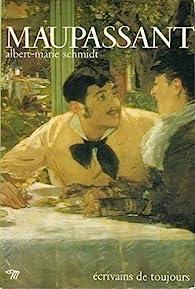 Maupassant par Albert-Marie Schmidt
