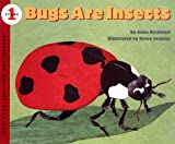 Bugs Are Insects, Anne F. Rockwell, 0613462521