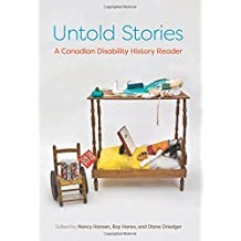 Untold Stories: A Canadian Disability History Reader