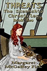 Threats (The Steamship Chronicles Book 2)