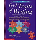 Scholastic SC-0439280389-A1 Theory and Practice 6 Plus 1 Traits of Writing Guide, Grades 3 and up