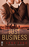 Just Business (Takeover)