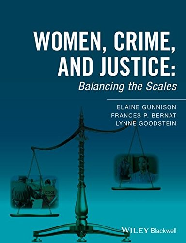 Women, Crime, and Justice: Balancing the Scales