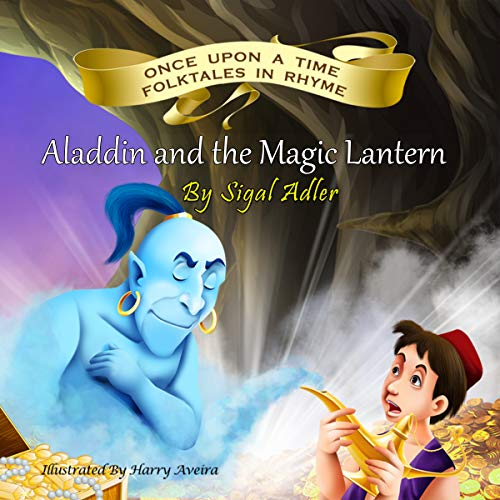 Aladdin Magic - Aladdin and the Magic Lantern (Bedtime story books Book 4)