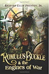 Romulus Buckle & the Engines of War (The Chronicles of the Pneumatic Zeppelin Book 2) Kindle Edition