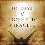 40 Days of Prophetic Miracles | David Komolafe