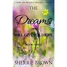 The Dreams:: Will Give You Hope (Volume 3)
