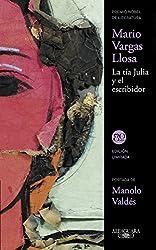 La tía Julia y el escribidor (Spanish Edition)