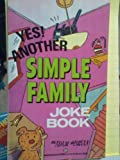 Yes! Another Simple Family Joke Book, Adam Bryan and Thomas Roberts, 0345374665