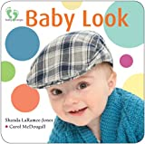 Baby Look, Carol McDougall and Shanda LaRamee-Jones, 1551099373