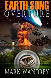 Earth Song Overture by Mark Wandrey (2011-12-07)