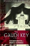 The Gaudi Key: A Novel by Esteban Martin (2009-08-04)