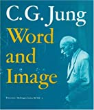 Word and Image, C. G. Jung, 0691018472