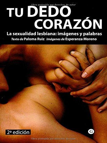 Tu Dedo Corazon 2ヲed (G) por Esperanza Moreno &, Paloma Ruiz