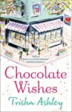 """Chocolate Wishes"" av Trisha Ashley"
