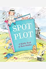Spot the Plot: A Riddle Book of Book Riddles Kindle Edition